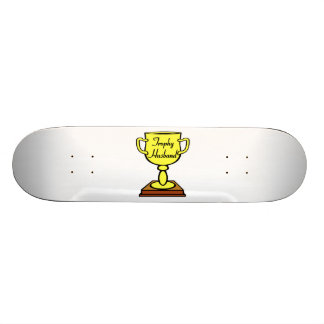 Trophy Husband Skateboard