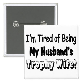 Trophy Wife 15 Cm Square Badge
