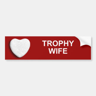 TROPHY WIFE BUMPER STICKERS