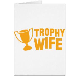 TROPHY wife Card