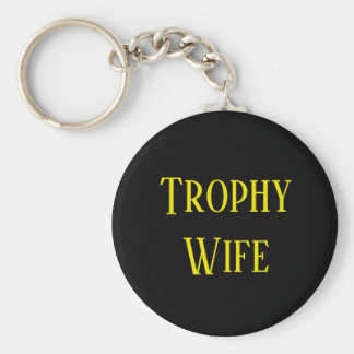 Trophy Wife Christmas Holiday Gift Key Chain