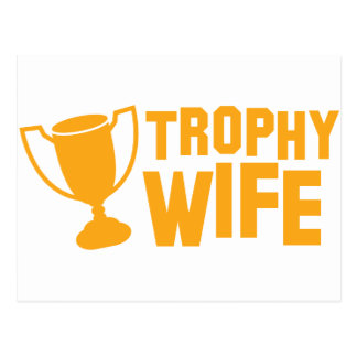 TROPHY wife Postcard