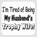 Trophy Wife Square Sticker