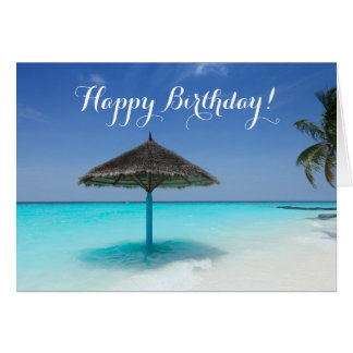 Tropical Beach with Thatched Umbrella Birthday Card