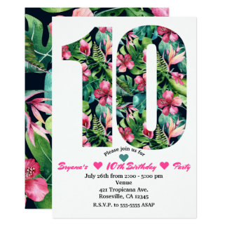 Tropical Floral 10 10th Birthday Party Invitations