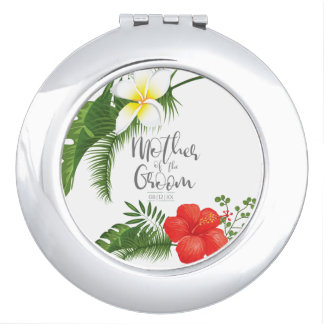 Tropical Floral Mother of the Groom ID475 Mirrors For Makeup