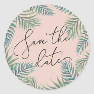 Tropical Foliage Save the Date Classic Round Sticker
