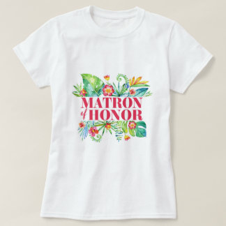 Tropical   Matron of Honor Destination Wedding T-Shirt