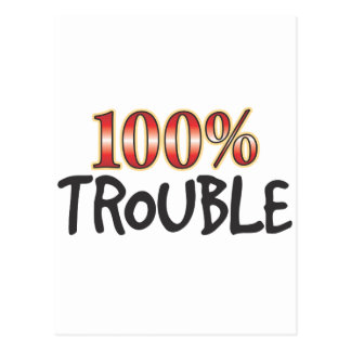 Trouble 100 Percent Postcard
