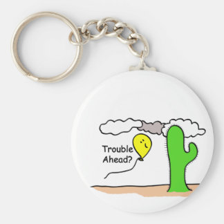 Trouble Ahead Basic Round Button Key Ring