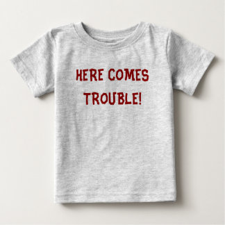 TROUBLE BABY T-Shirt