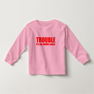 Trouble - It's my middle name (red) Toddler T-Shirt