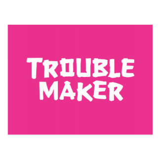 Trouble Maker Post Cards