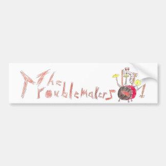 Troublmakers-l-bumper-sticker Bumper Sticker