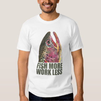 Trout Fishing More Tees