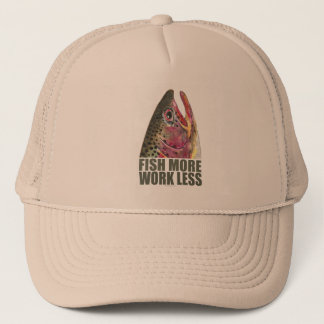Trout Fishing More Trucker Hat
