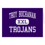Troy Buchanan - Trojans - High - Troy Missouri Greeting Cards