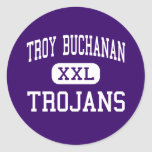 Troy Buchanan - Trojans - High - Troy Missouri Round Sticker