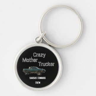 truck, Crazy, Mother, Trucker, Kansas Cummins, ... Silver-Colored Round Key Ring