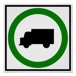 Truck Traffic Permitted  Highway Sign Poster