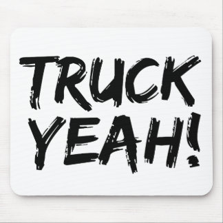 Truck Yeah Mouse Pad