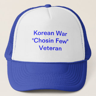 "Trucker hat with Korean War ""Chosin Few"" Veteran"