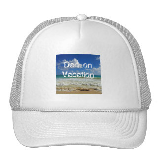 Truckers Hat Dad on vacation