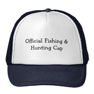 """Truckers hat with """"Official Fishing & Hunting Cap"""""""