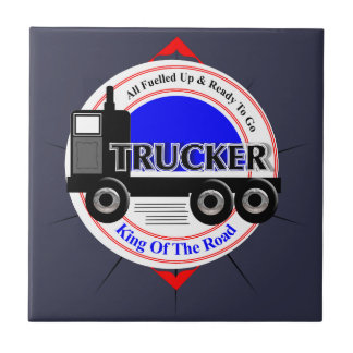 Truckers Novelty King Of The Road Graphic Tile