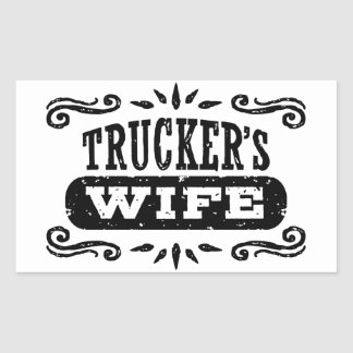 Trucker's Wife Rectangular Sticker