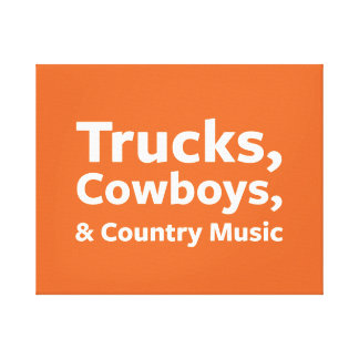 Trucks, Cowboys and Country Music Canvas Print