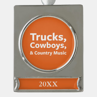 Trucks, Cowboys and Country Music Silver Plated Banner Ornament