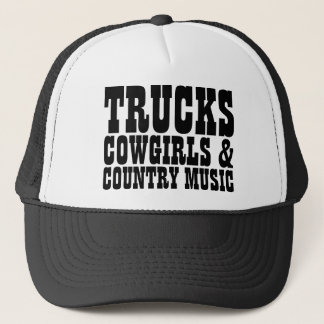 Trucks Cowgirls Country Music Trucker Hat