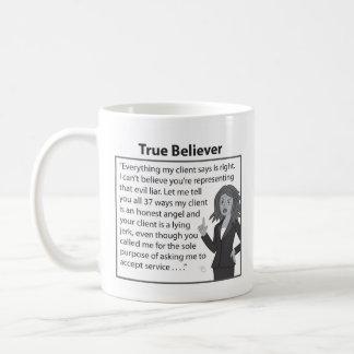 True Believer Coffee Mug