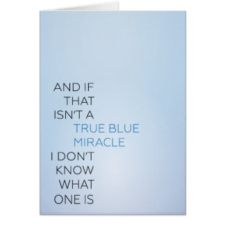 True Blue Miracle Card