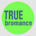 True Bromance (Blue) Sticker