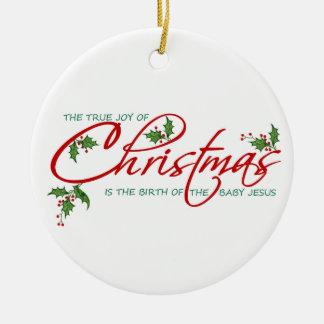 True Christmas Christmas Ornament