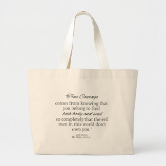 True Courage Quote Tote Bag