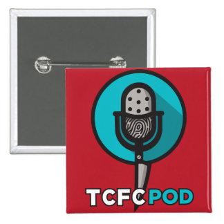 True Crime Fan Club button! 15 Cm Square Badge