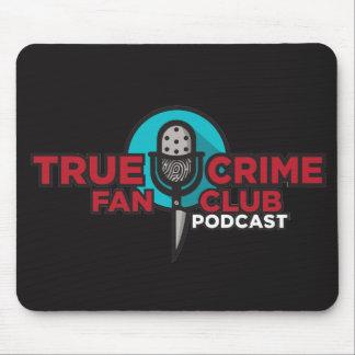 True Crime Fan Club Mouse Pad