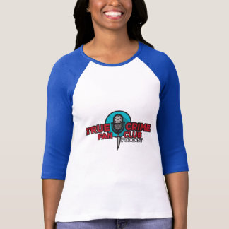 True Crime Fan Club T-Shirt