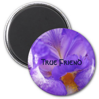True Friend magnet Purple Iris Flower magnet gifts