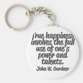 True happiness involves the full use of one's ... basic round button key ring