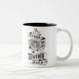 """True happiness is giving it away"" Two-Tone Coffee Mug"
