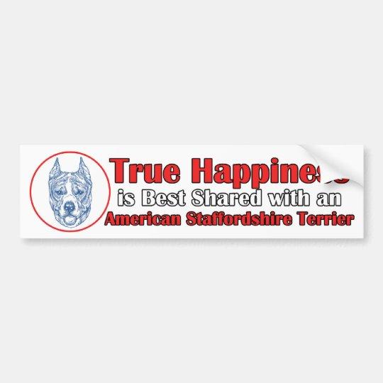 True Happiness w/ American Staffordshire cropped Bumper Sticker