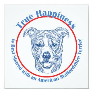 True Happiness w/ American Staffordshire uncropped 13 Cm X 13 Cm Square Invitation Card