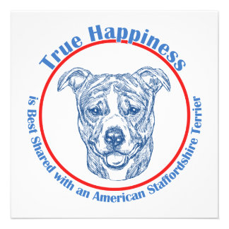 True Happiness w American Staffordshire uncropped Invitations
