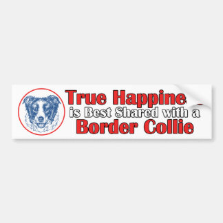 True Happiness with a Border Collie Bumper Sticker