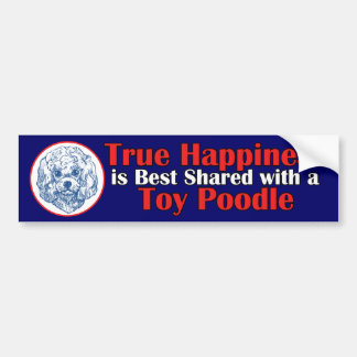 True Happiness with a Toy Poodle Bumper Sticker