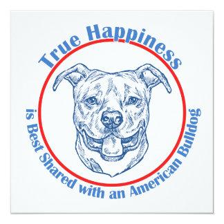 True Happiness with an American Bulldog 13 Cm X 13 Cm Square Invitation Card